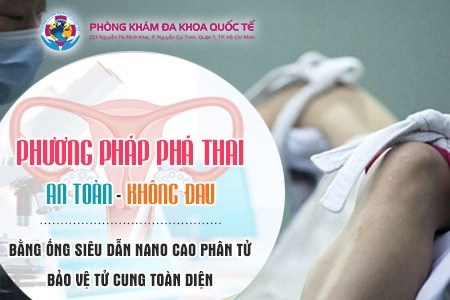 Phá thai ở đâu tại Sài Gòn an toàn nhất?
